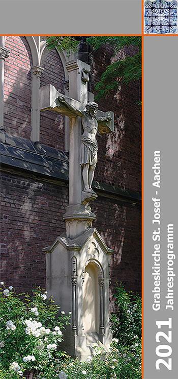 Jahresprogramm 2021 der Grabeskirche St. Josef in Aachen